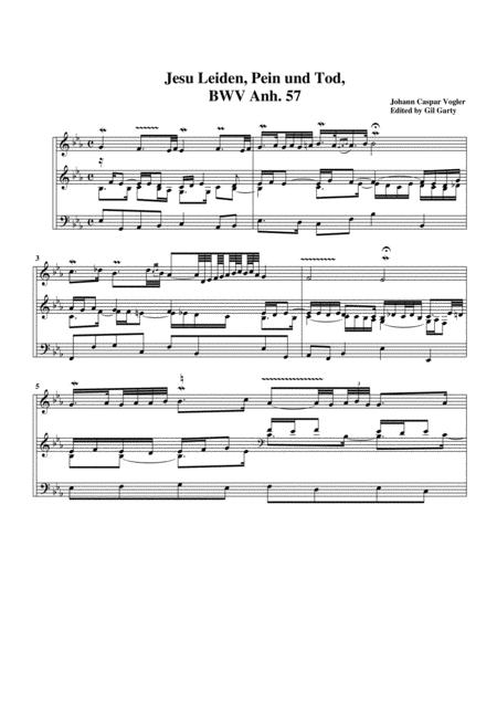 Jesu Leiden, Pein und Tod, BWV Anh. 57 for organ