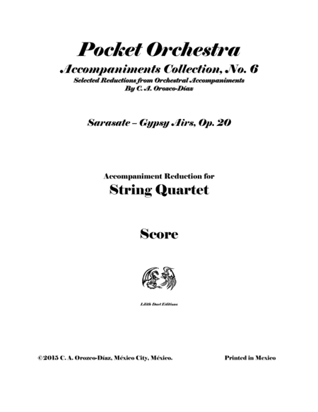 Sarasate - Gypsy Airs, Op. 20 for Violin and String Quartet (Reduction of the Original Accompaniment) SCORE AND PARTS