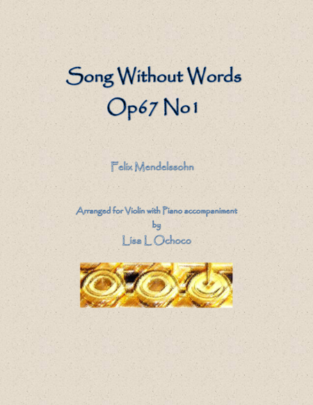 Song Without Words Op67 No1 for Violin and Piano