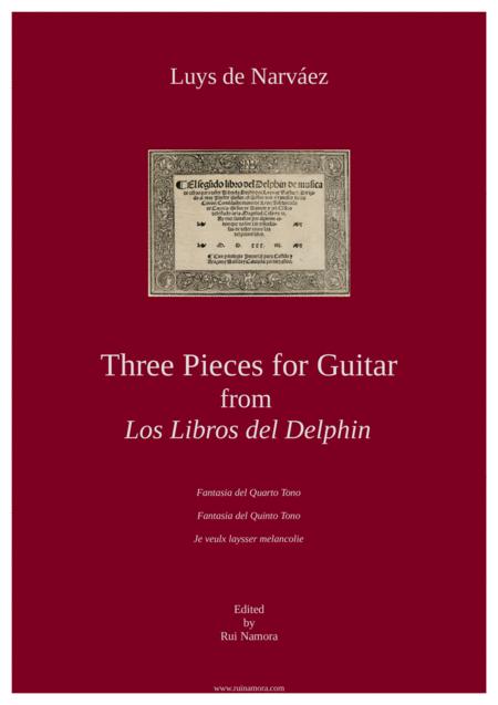 Three Pieces from 'Los libros del Delphin'