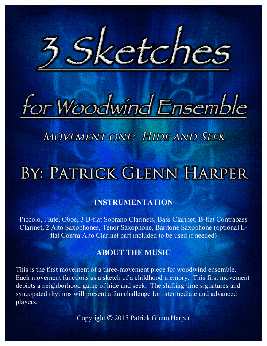 3 Sketches for Woodwind Ensemble:  Movement 1 - Hide and Seek