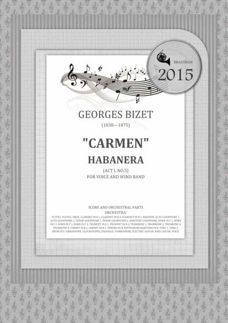 Carmen - Habanera (Act I, No.5)  FOR VOICE AND WIND BAND