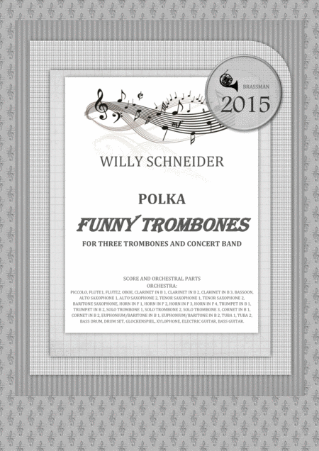 FUNNY TROMBONES - polka for three trombones and concert band