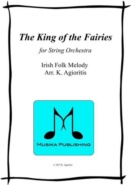 The King of the Fairies - for String Orchestra