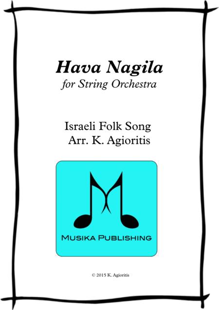 Hava Nagila - for String Orchestra