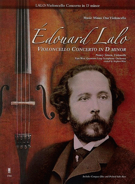 Édouard Lalo - Violoncello Concerto in D minor