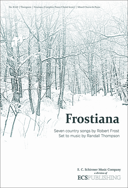 Frostiana: Complete Choral Score