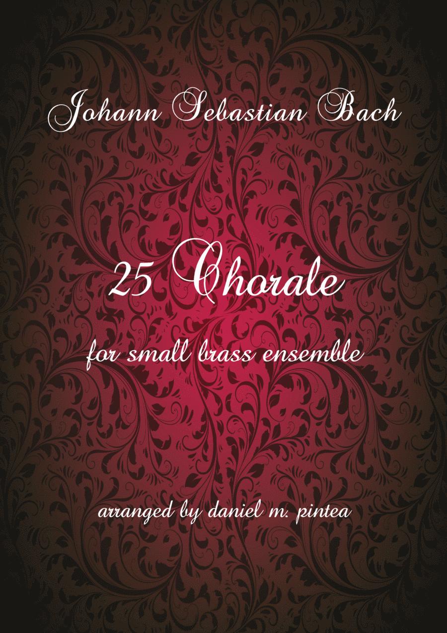 Johann Sebastian Bach 25 Chorale for small brass ensemble