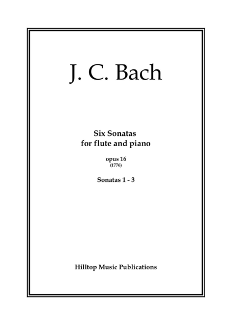 J. C. Bach Six Sonatas for flute and piano No. 1 - 3