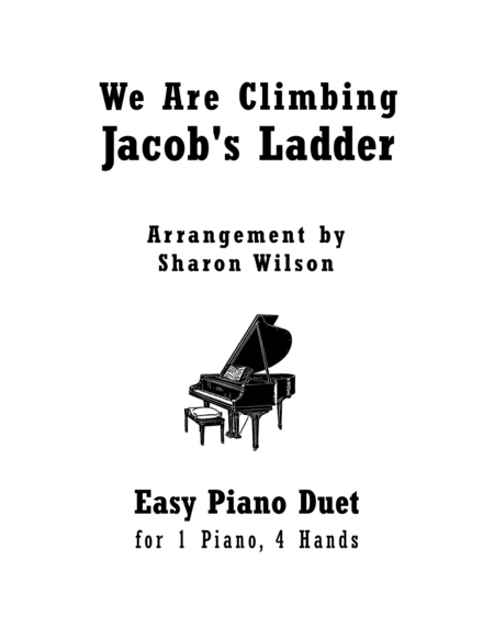 We Are Climbing Jacob's Ladder (Easy Piano Duet; 1 Piano, 4 Hands)