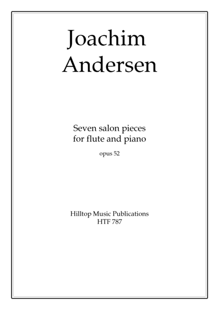 Andersen Seven Salon Pieces for Flute and Piano Op. 52