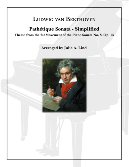 Pathetique Simplified: Theme from the 2nd Movement of the Piano Sonata No. 8. Op. 13