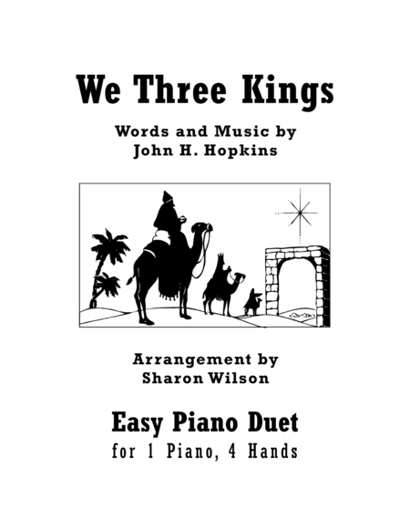 We Three Kings (Easy Piano Duet; 1 Piano, 4 Hands)