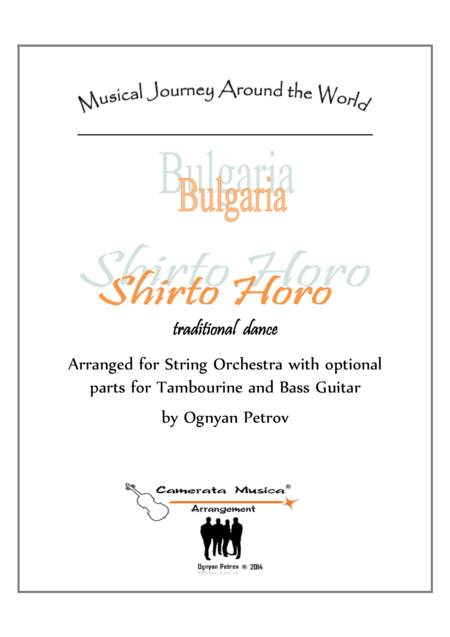 Shirto Horo-Traditional Bulgarian Dance for String Orchestra with optional parts for tambourine and bass guitar