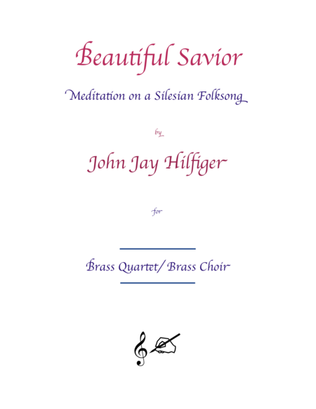 Beautiful Savior: Meditation on a Silesian Folksong for Brass Quartet