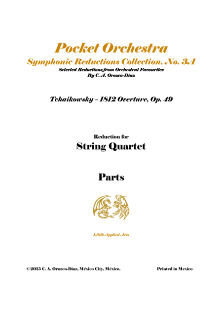 Tchaikowsky - 1812 Overture, Op. 49 - for String Quartet (PARTS)