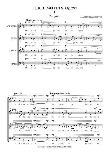 Three Motets, Op.297: 1. Os Justi  2. O Vos Omnes  3. Cantate Domino