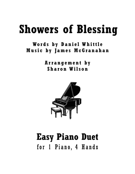 Showers of Blessing (Easy Piano Duet; 1 Piano, 4 Hands)