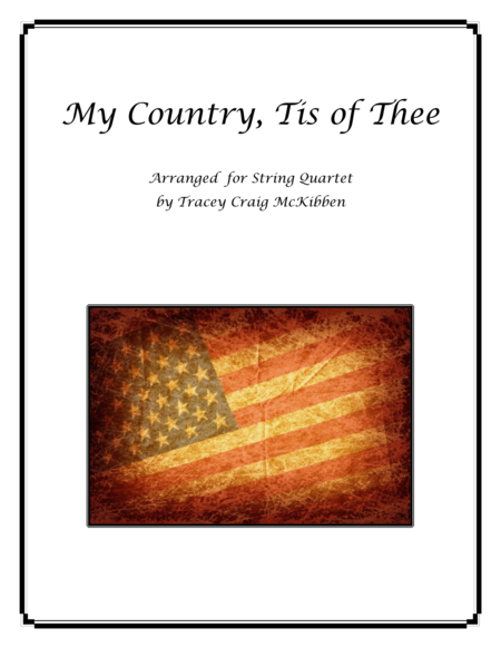 My Country, Tis of Thee for String Quartet