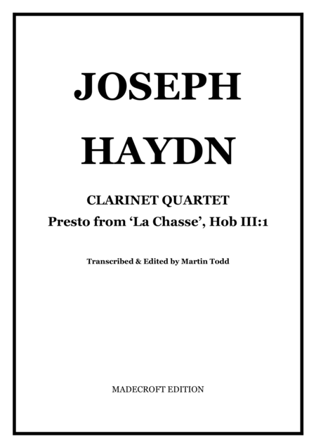 Presto from 'La Chasse', Hob III:1 for Clarinet Quartet