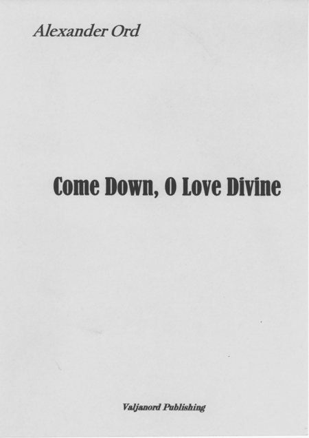 Come down O Love Divine
