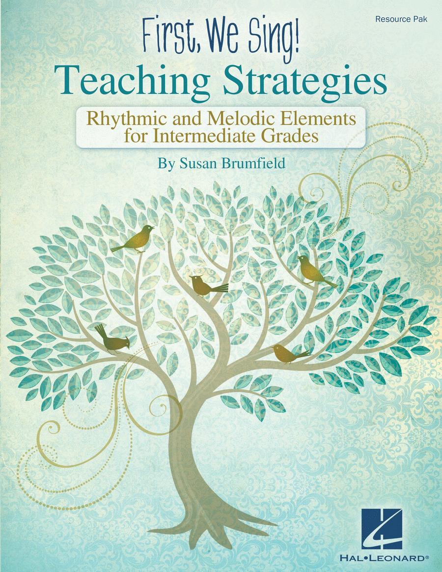 First We Sing: Teaching Strategies (Intermediate)
