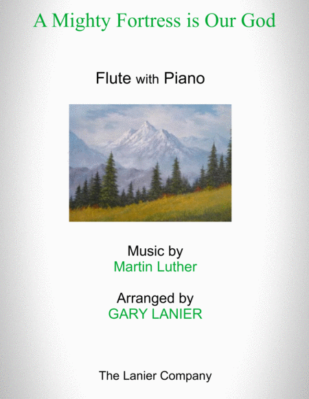 A MIGHTY FORTRESS IS OUR GOD (Duet – Flute and Piano/Score and Parts)