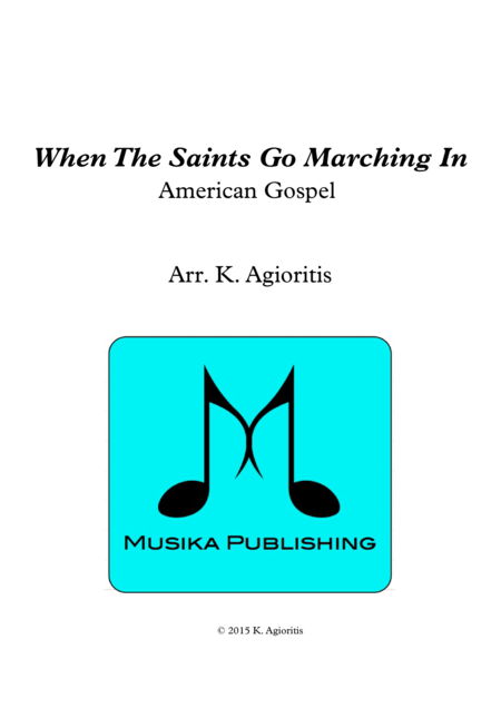 When the Saints Go Marching In - for Saxophone Quartet