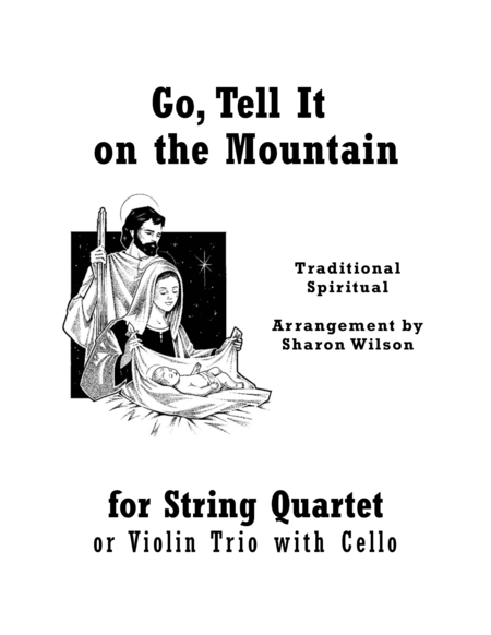 Go, Tell It on the Mountain (for String Quartet)