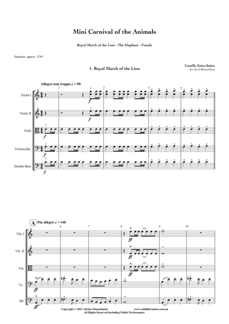 Mini Carnival of the Animals (Royal March of the Lion, The Elephant, Fossils), by Camille Saint-Saens. Arranged for String Orchestra by Adrian Mansukhani