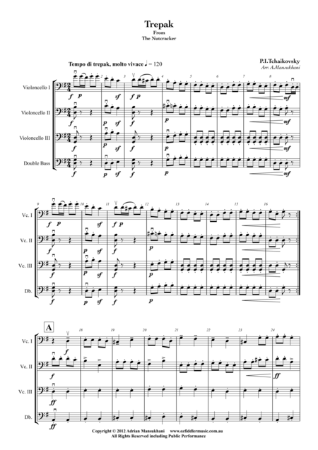 Trepak, from The Nutcracker, by Peter Ilyich Tchaikovsky, arranged for 3 Cellos and 1 Double Bass