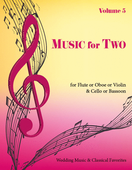 Music for Two, Volume 5 - Flute/Oboe/Violin and Cello/Bassoon