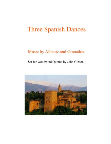 Woodwind Quintet - 3 Spanish Dances by Albeniz and Granados