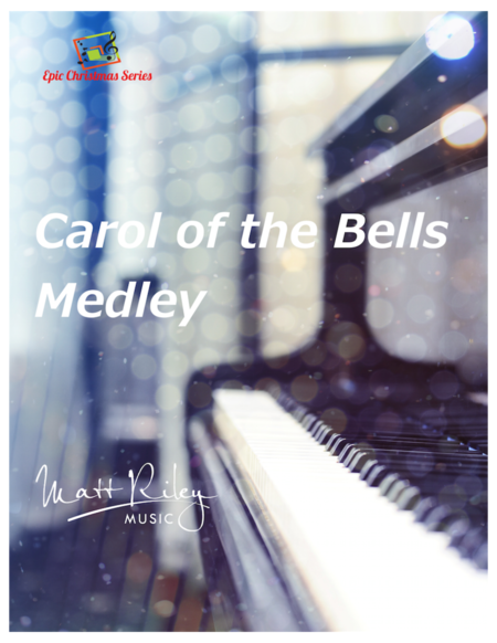Carol of the Bells / God Rest Ye Merry Gentlemen - Piano (Late Intermediate/Advanced Level)