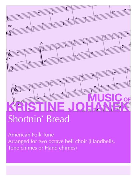 Shortnin' Bread (2 Octave Handbell, Hand Chimes or Tone Chimes)