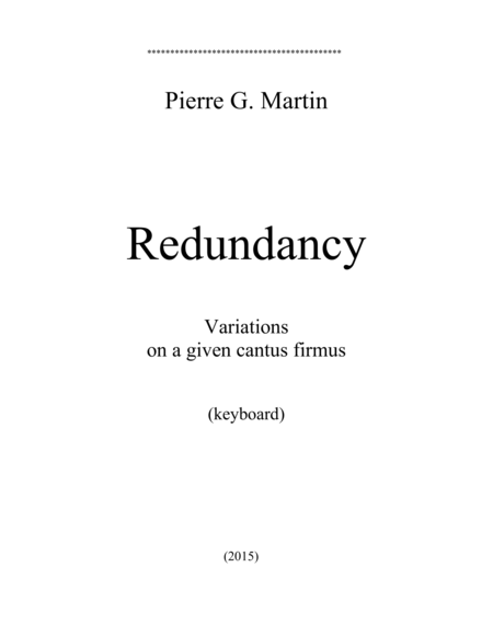 Redundancy - Variations on a Given Cantus Firmus (keyboard)