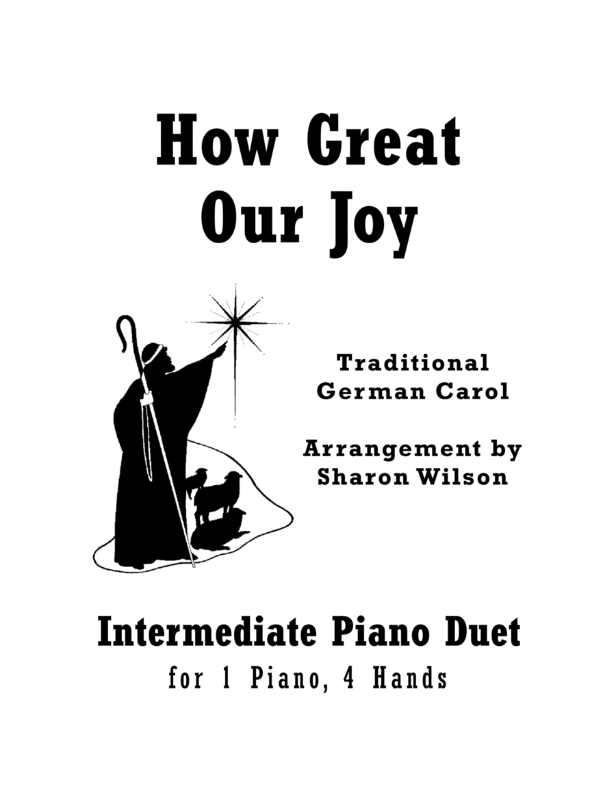 How Great Our Joy (Intermediate Piano Duet; 1 Piano, 4 Hands)