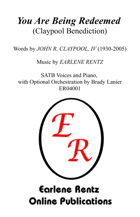 You Are Being Redeemed (Claypool Benediction) - SATB