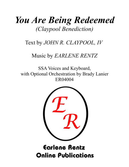 You Are Being Redeemed (Claypool Benediction) - SSA