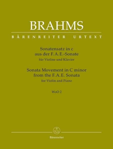 Sonata Movement from the F.A.E. Sonata for Violin and Piano C minor WoO 2