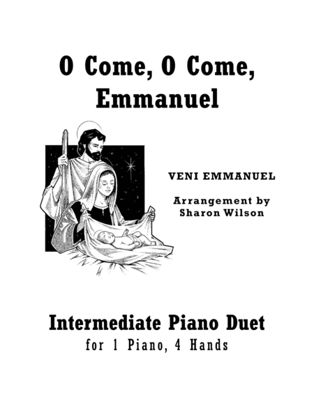 O Come, O Come, Emmanuel (Intermediate Piano Duet; 1 Piano, 4 Hands)
