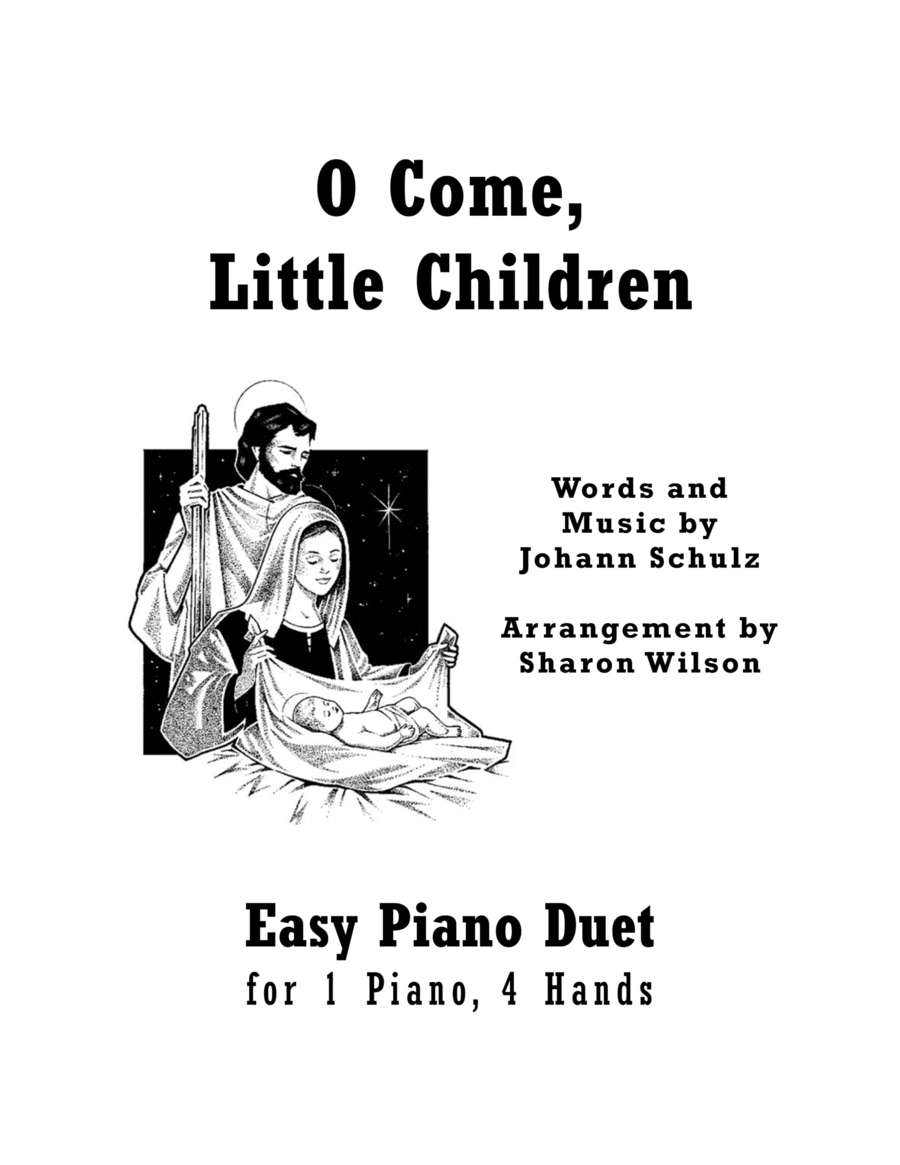 O Come, Little Children (Easy Piano Duet; 1 Piano, 4 Hands)