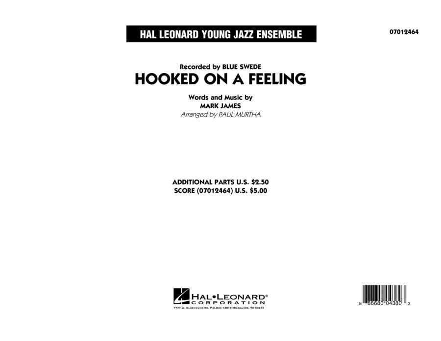 Hooked On A Feeling - Conductor Score (Full Score)