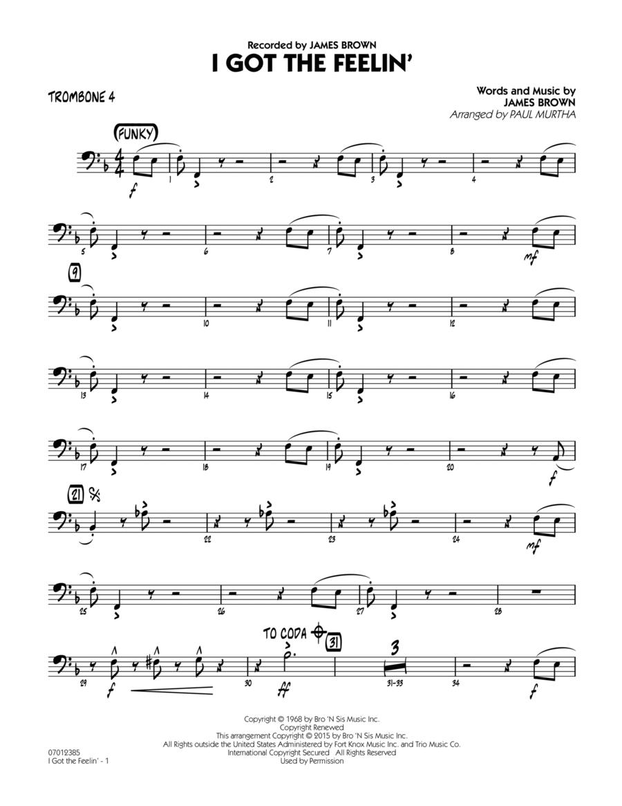 I Got The Feelin' - Trombone 4
