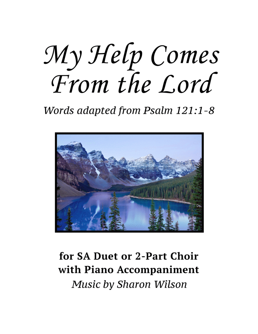 My Help Comes From the Lord (for SA Duet with Piano Accompaniment)
