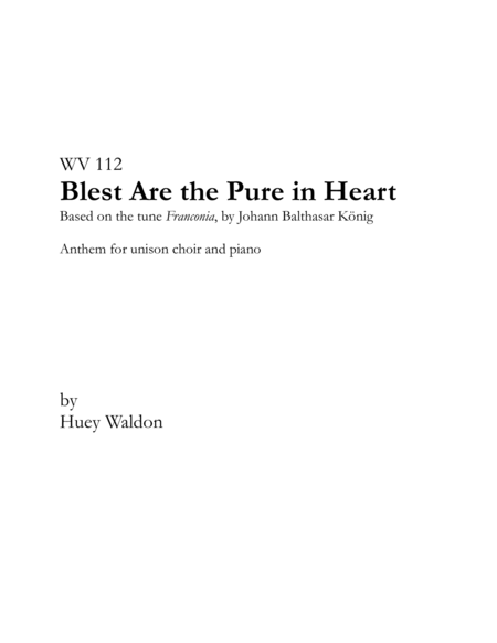 Blest Are the Pure in Heart, for unison choir and piano