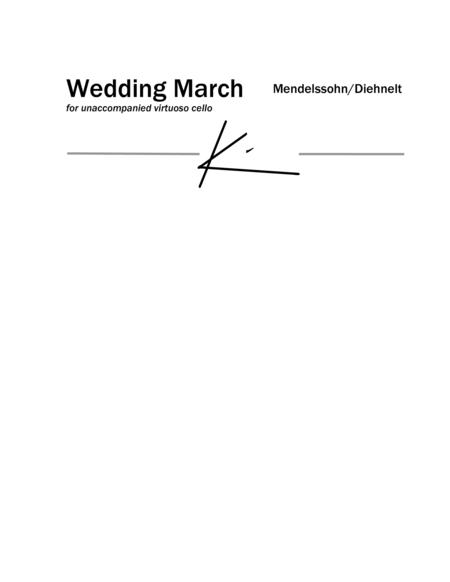 Wedding March for unaccompanied virtuoso cello