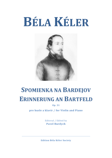 Bártfai Emlék Csárdás / Erinnerung an Bartfeld, Op. 31