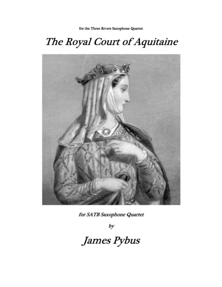 The Royal Court of Aquitaine (Saxophone Quartet version)