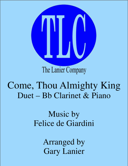 COME, THOU ALMIGHTY KING (Duet – Bb Clarinet and Piano/Score and Parts)
